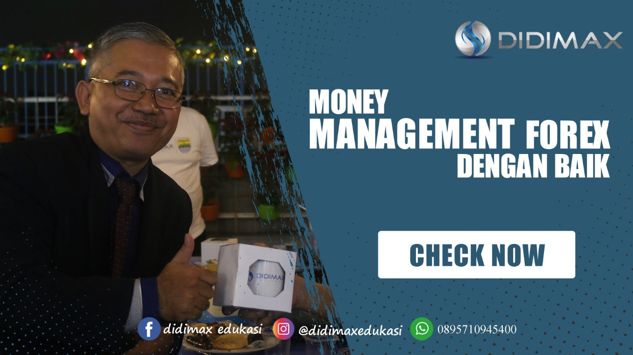 MONEY MANAGEMENT FOREX DENGAN BAIK