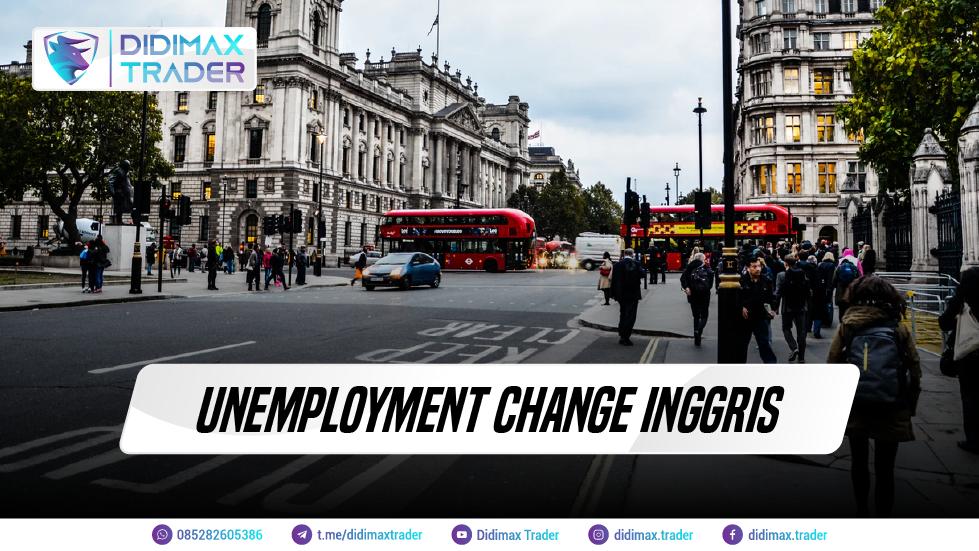 UNEMPLOYMENT CHANGE INGGRIS