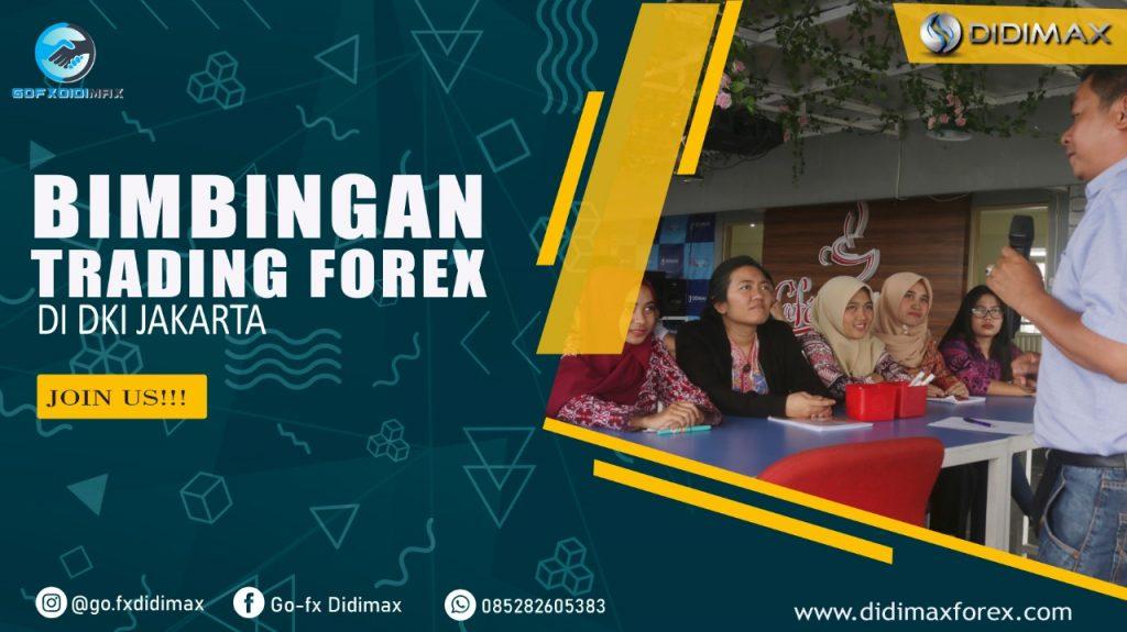 BIMBINGAN TRADING FOREX DI DKI JAKARTA - DIDIMAX