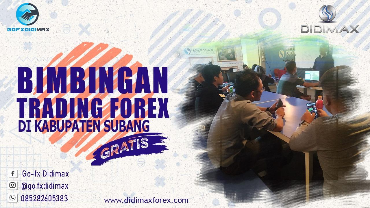 BIMBINGAN TRADING FOREX DI KABUPATEN SUBANG