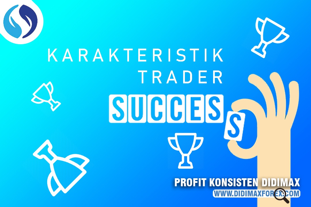 Karakter Trader Forex Sukses