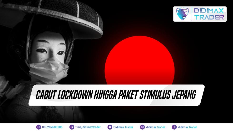 CABUT LOCKDOWN HINGGA PAKET STIMULUS JEPANG