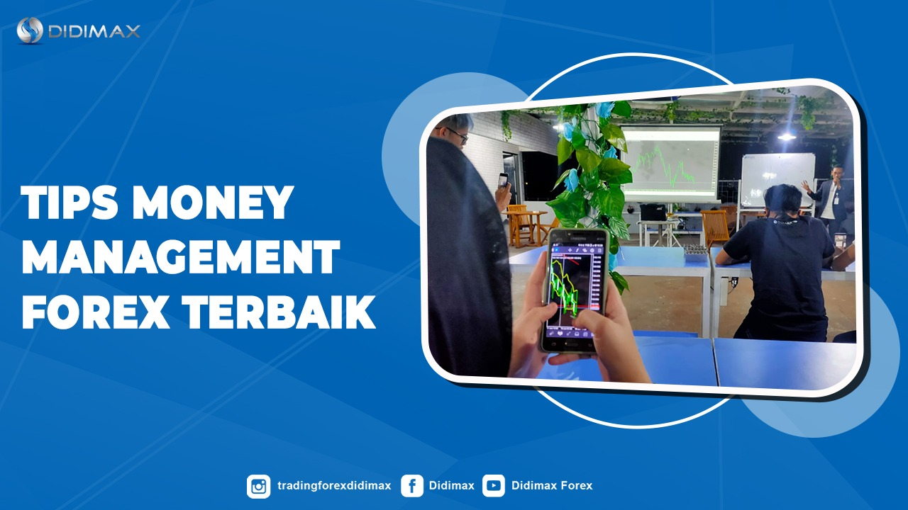 Tips Money Management Forex Terbaik