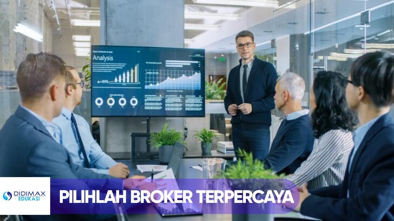 PILIHLAH BROKER TERPERCAYA