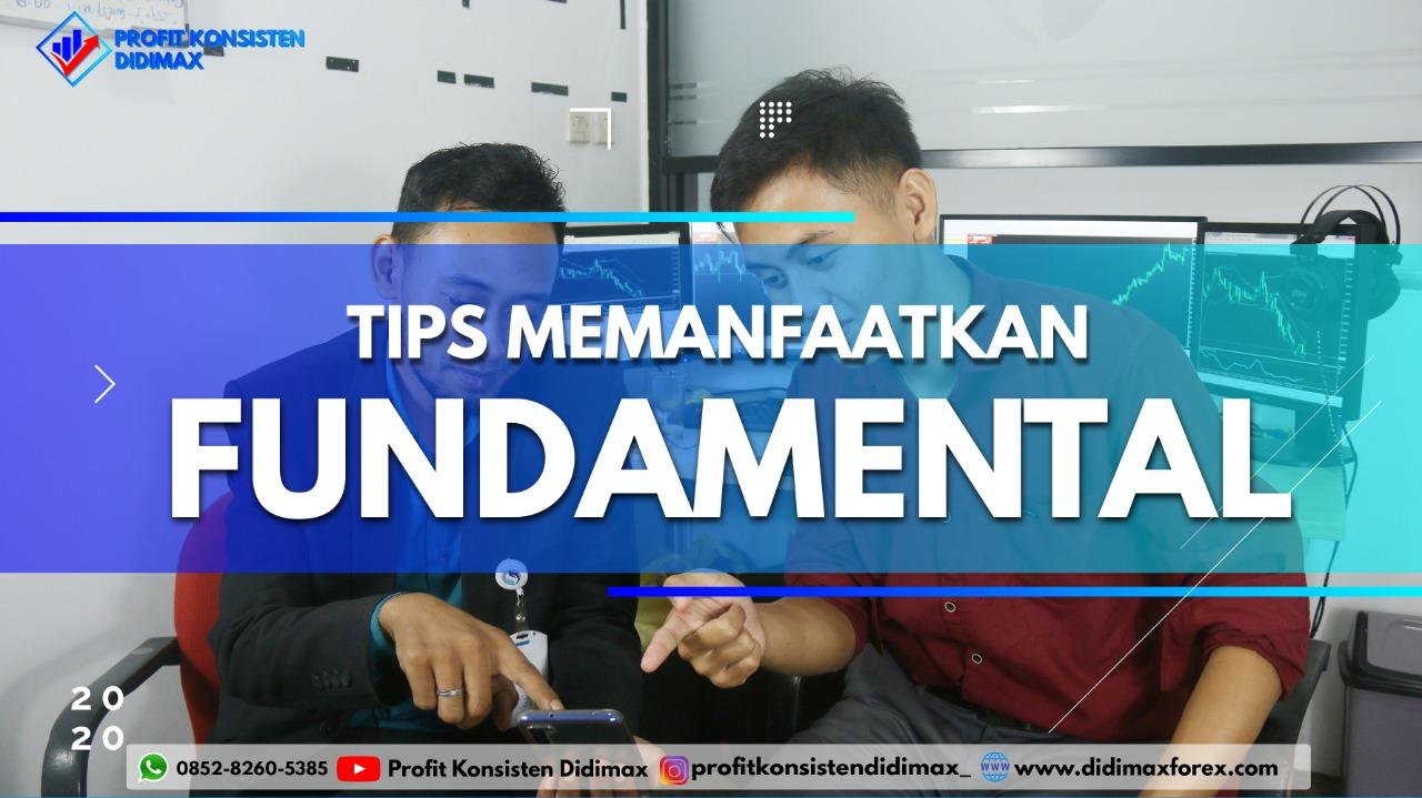 TIPS MEMANFAATKAN FUNDAMENTAL