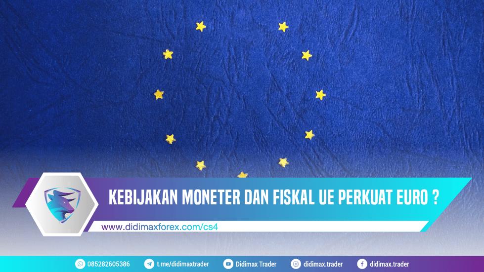 KEBIJAKAN MONETER DAN FISKAL UE PERKUAT EURO ?