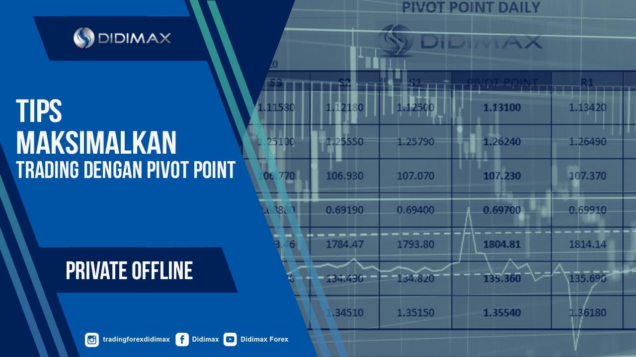 Tips Maksimalkan Trading Dengan Pivot Point