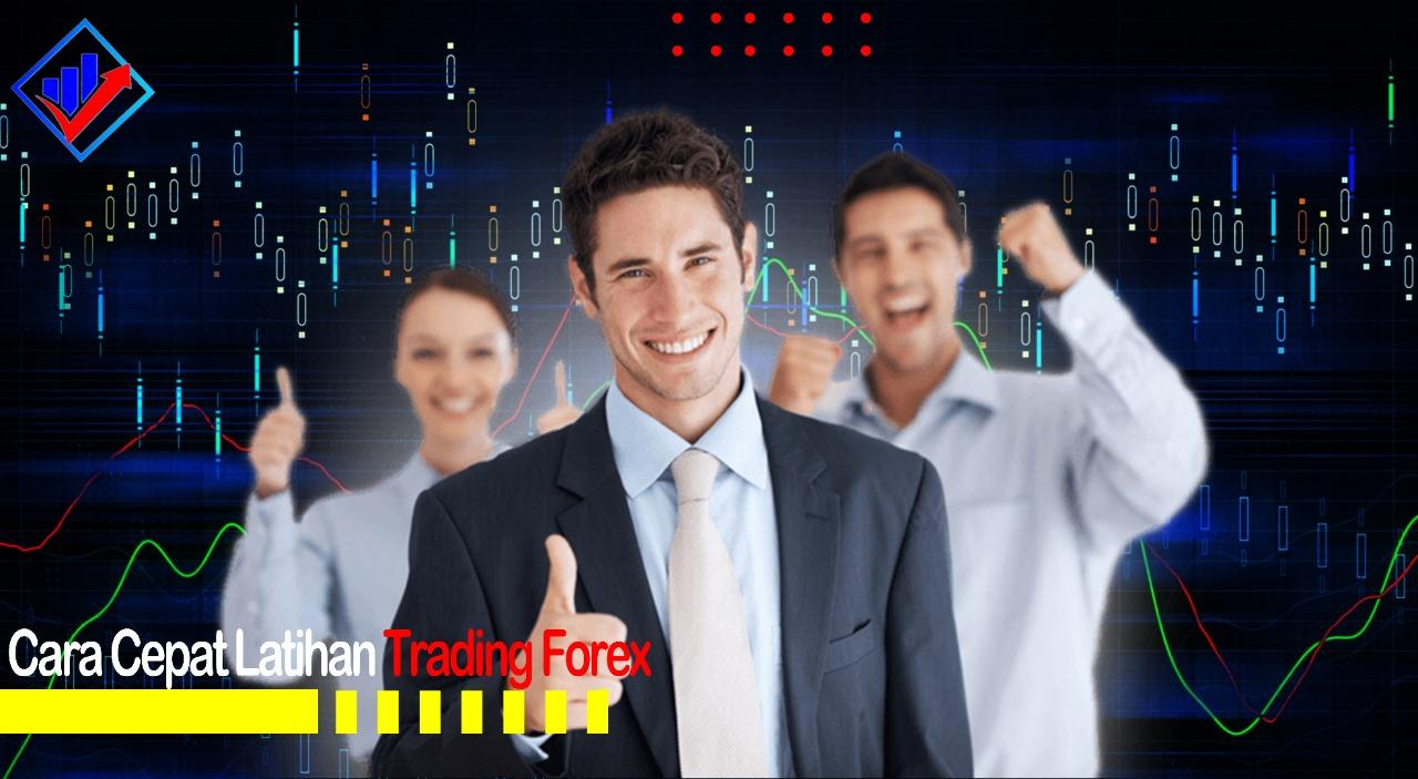 Cara Tepat Latihan Trading Forex untuk Pemula
