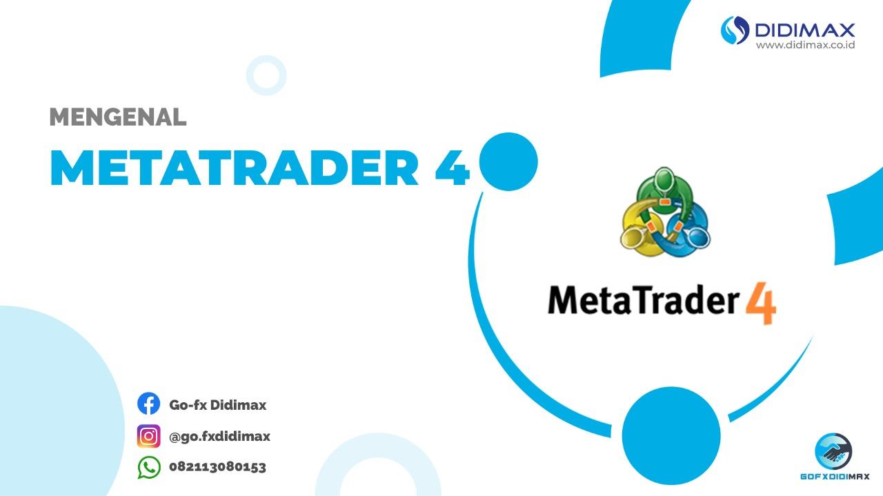 MENGENAL METATRADER4