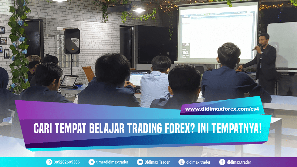 Cari Tempat Belajar Trading Forex? Ini Tempatnya!