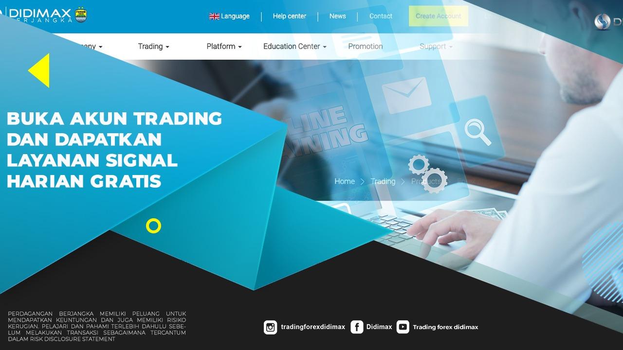 Buka Akun Trading Dan Dapatkan Layanan Signal Harian Gratis