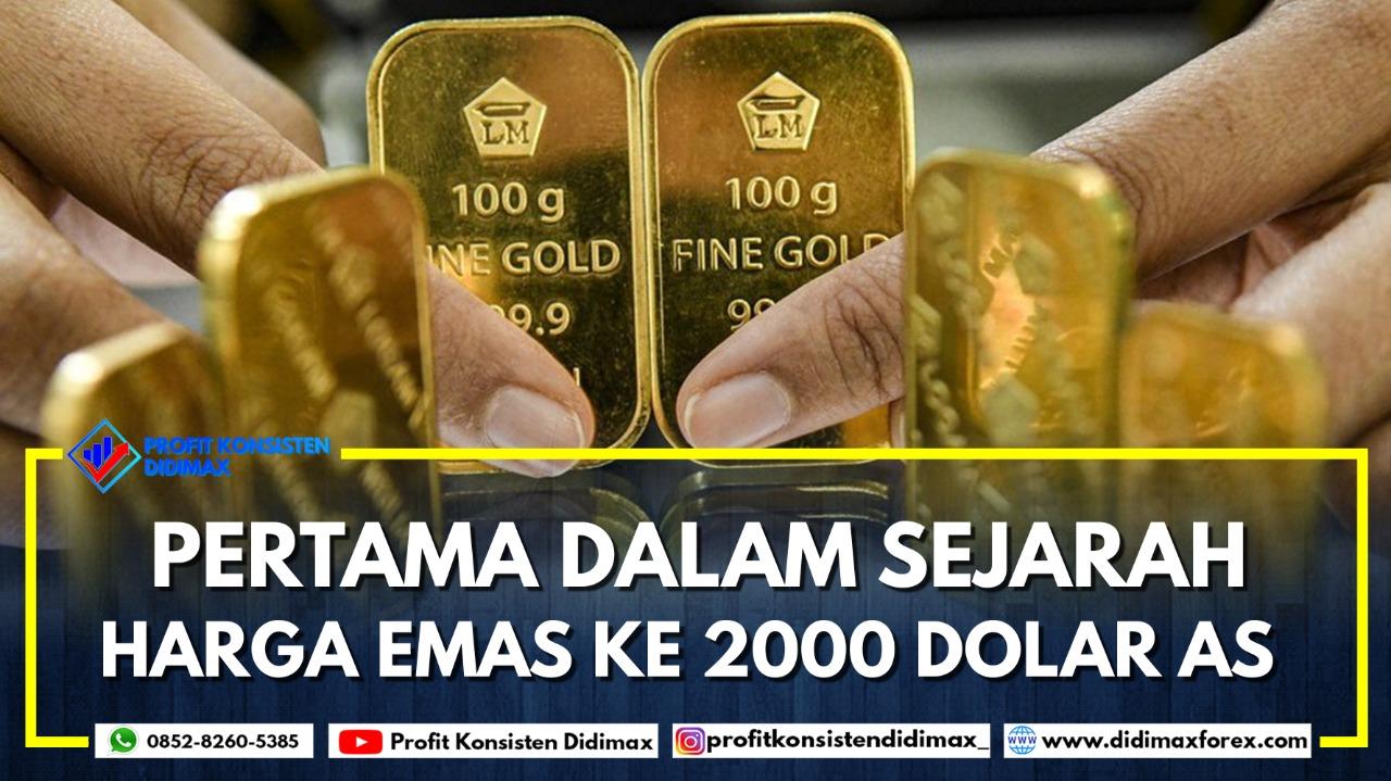 PERTAMA DALAM SEJARAH HARGA EMAS KE 2000 DOLAR AS