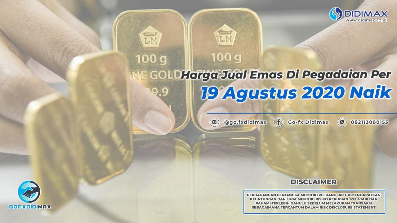 Harga Jual Emas di Pegadaian per 19 Agustus 2020 Naik