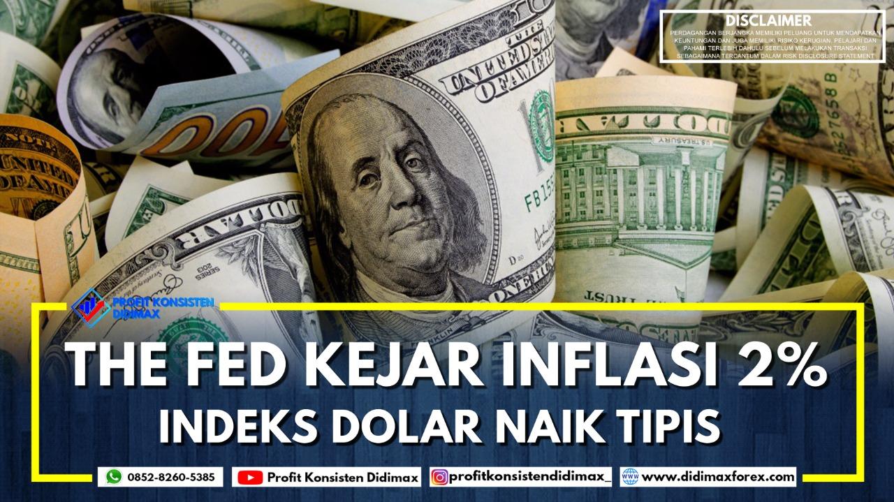 The Fed Incar Inflasi 2%, Indeks Dolar Naik Tipis