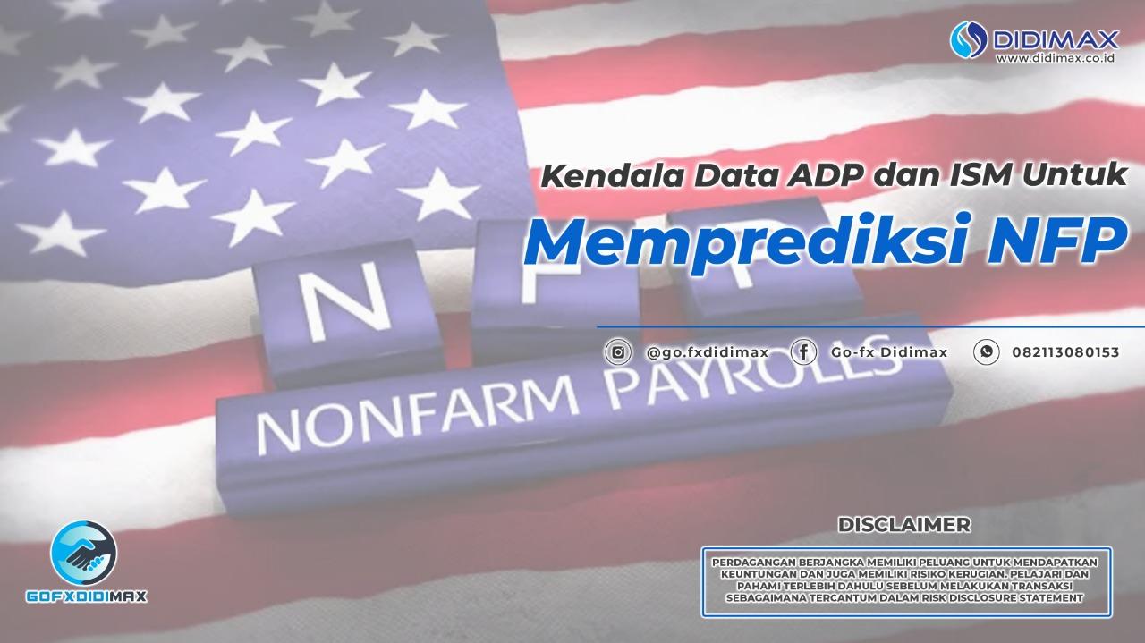 Keandalan Data ADP Dan ISM Untuk Memprediksi NFP