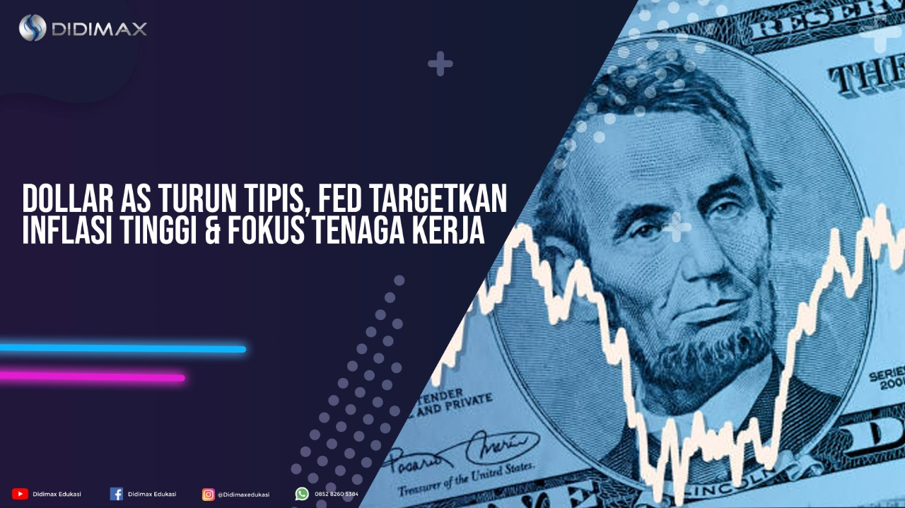 Dolar AS Turun Tipis, Fed Targetkan Inflasi Tinggi & Fokus Tenaga Kerja