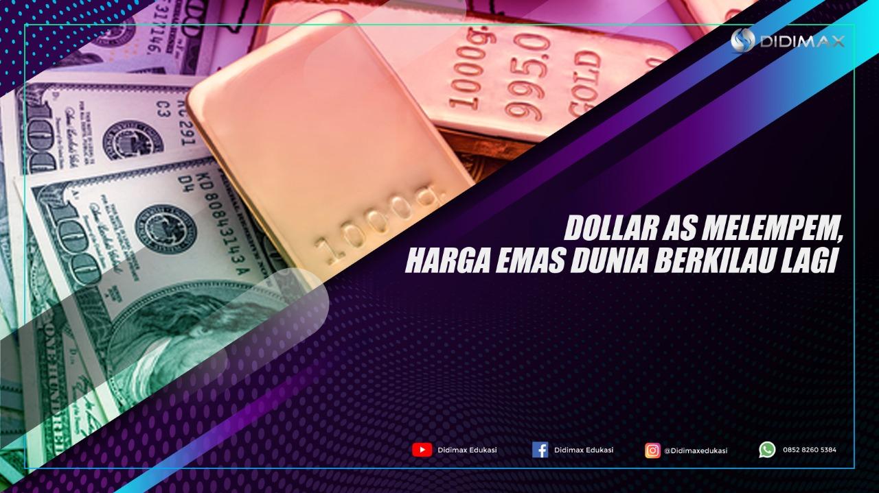 Dolar AS Melempem, Harga Emas Dunia Berkilau Lagi