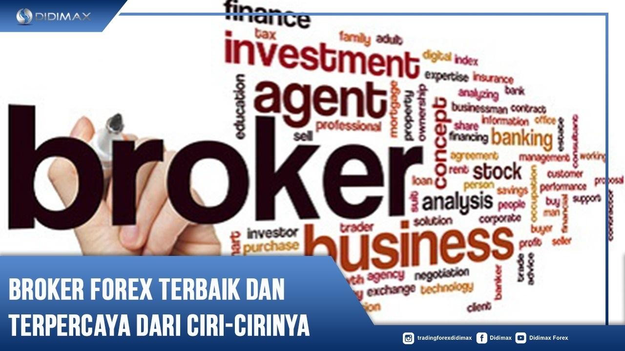 Broker Forex Terbaik dan Terpercaya dari Ciri-Cirinya