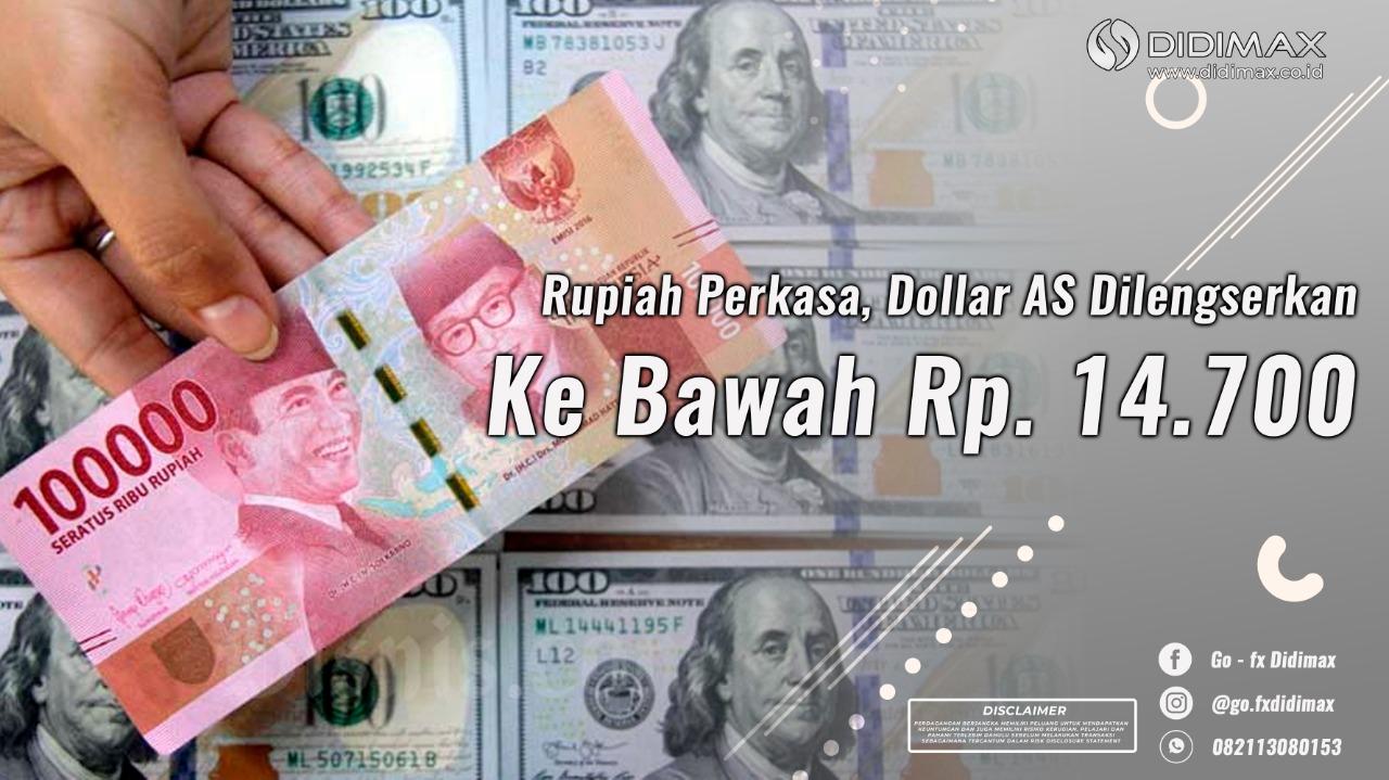 Rupiah Perkasa, Dolar AS Dilengserkan ke Bawah Rp 14.700!