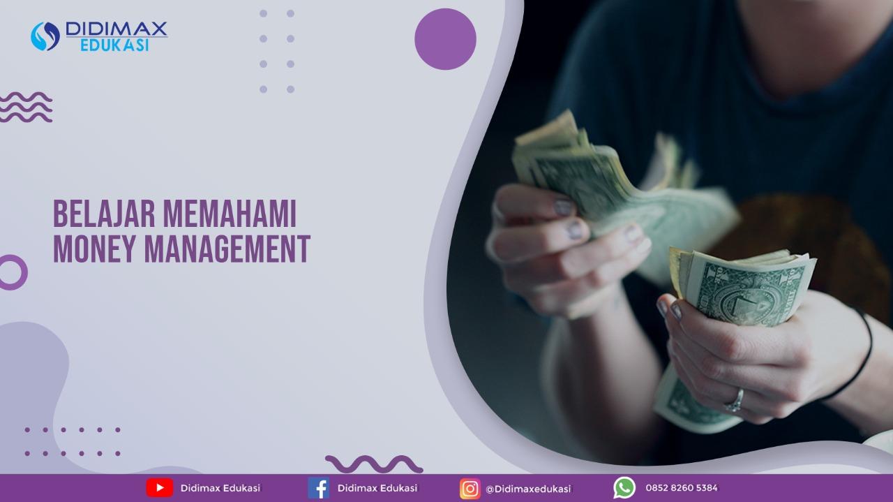 Belajar Memahami Money Management