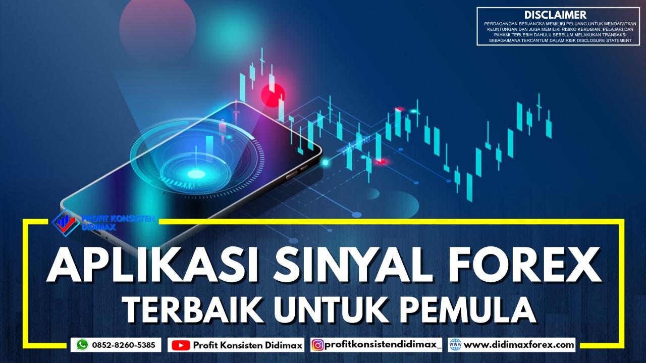 Aplikasi Sinyal Forex Terbaik untuk Trader Pemula