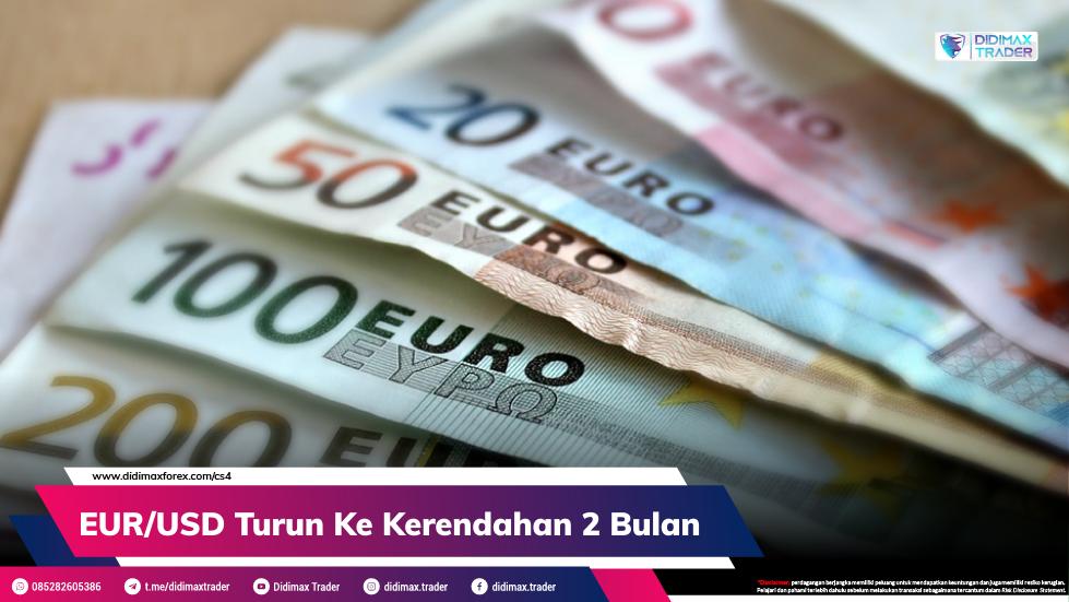 EUR/USD Turun Ke Kerendahan 2 Bulan