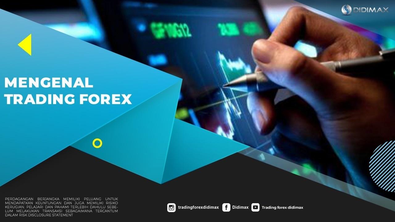 Mengenal Trading Forex