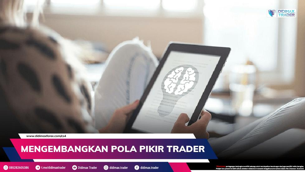 Mengembangkan Pola Pikir Trader