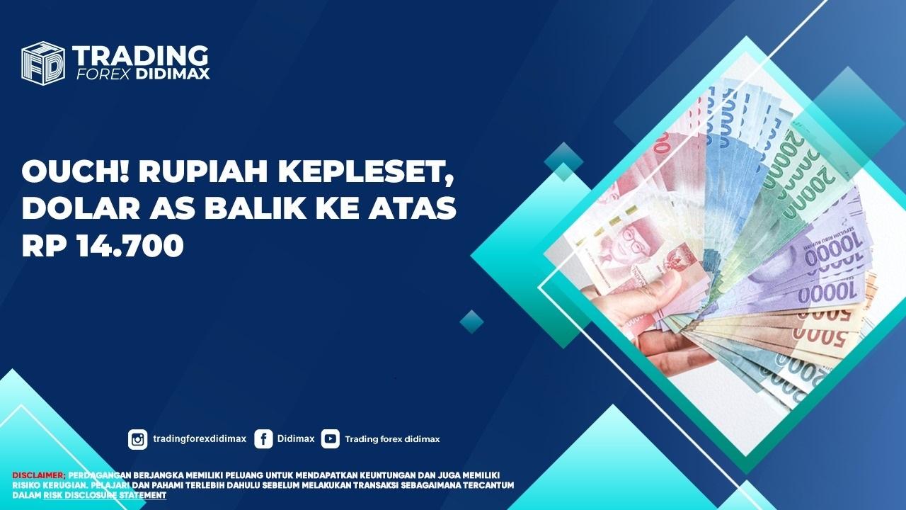 Ouch! Rupiah Kepleset, Dolar AS Balik ke Atas Rp 14.700