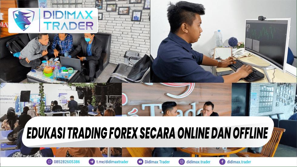 Edukasi Trading Forex secara Online dan Offline