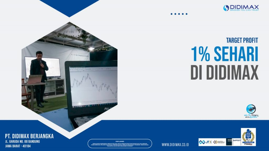 TARGET PROFIT 1% SEHARI DI DIDIMAX