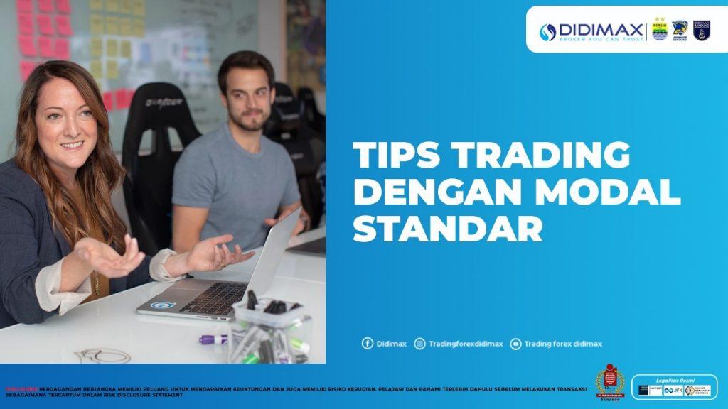 TIPS TRADING DENGAN MODAL STANDAR