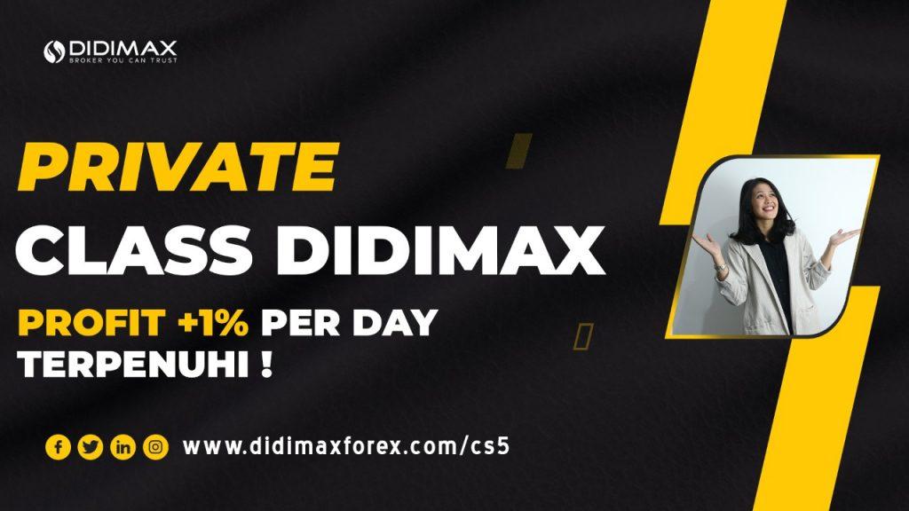 PRIVATE CLASS DIDIMAX PROFIT 1% PER DAY TERPENUHI