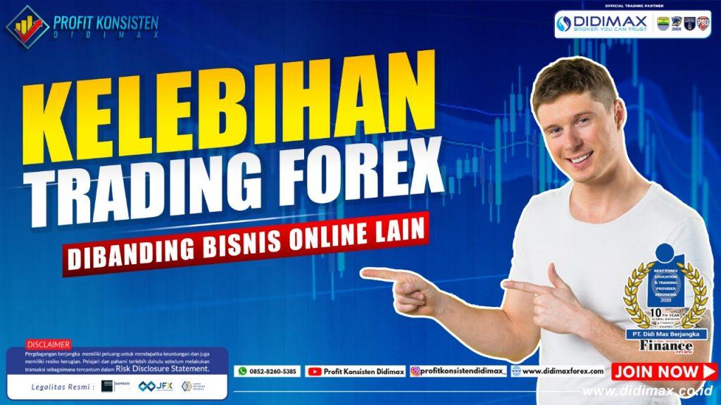 Kelebihan Trading Forex Dibanding Bisnis Online Lain