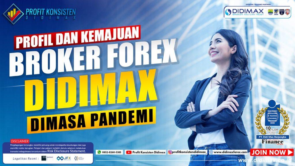 Profil dan Kemajuan Broker Forex Didimax di Masa Pandemi