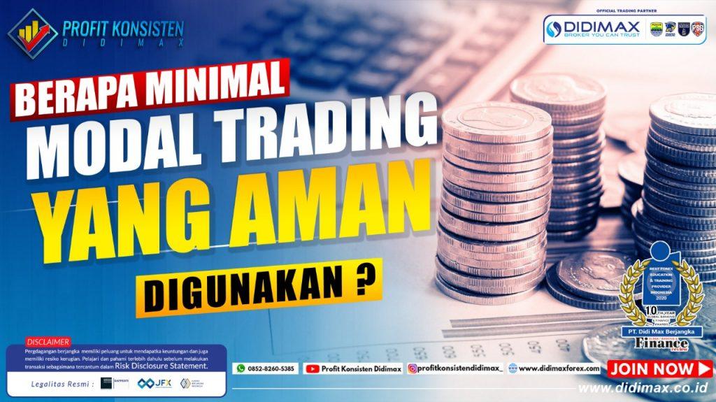 Berapa Minimal Modal Trading Forex yang Aman Digunakan?