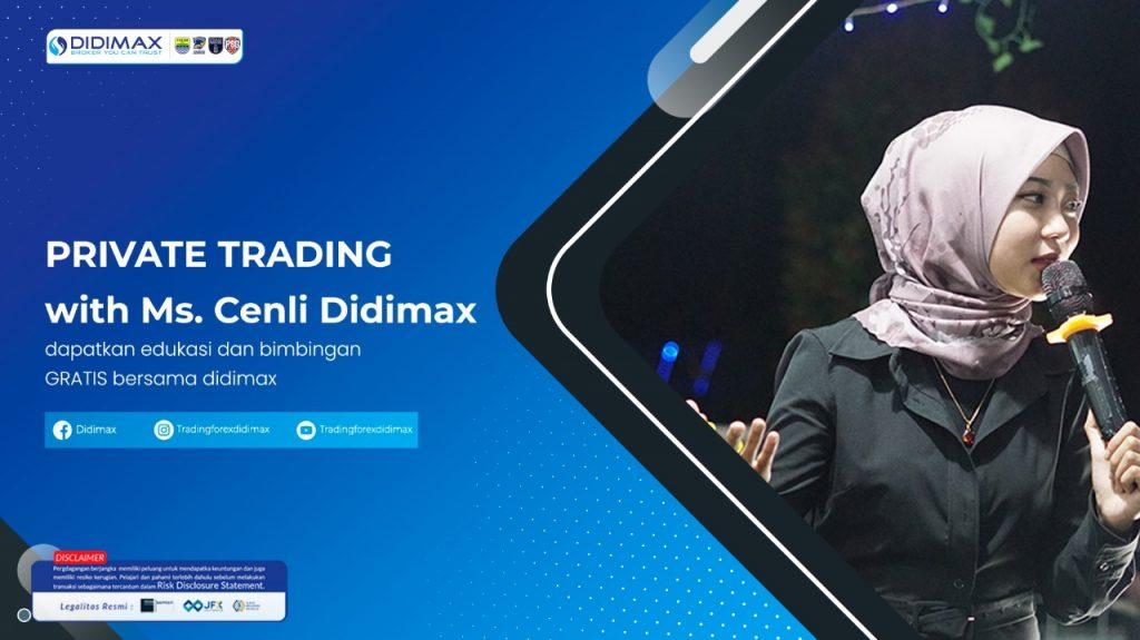 PRIVATE TRADING WITH MS.CENLI DIDIMAX