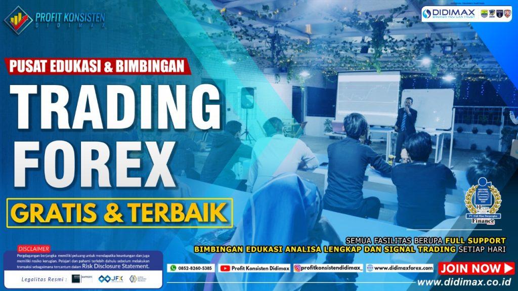 PUSAT EDUKASI & BIMBINGAN TRADING FOREX GRATIS