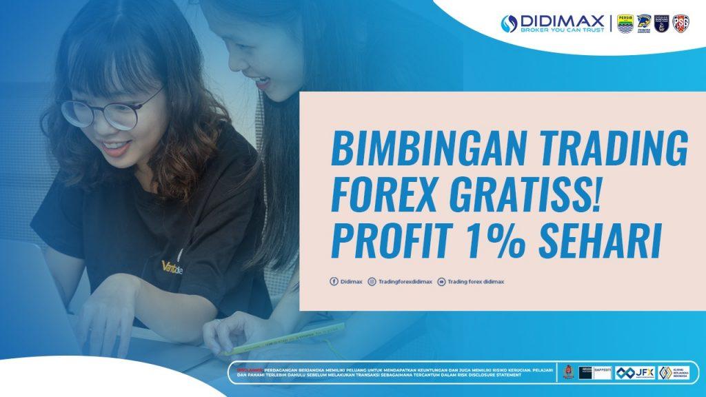 BIMBINGAN FOREX GRATISS! PROFIT 1% SEHARI