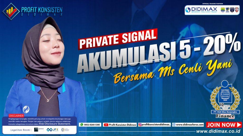 PRIVATE SIGNAL AKUMULASI 5-20% BERSAMA MS CENLI