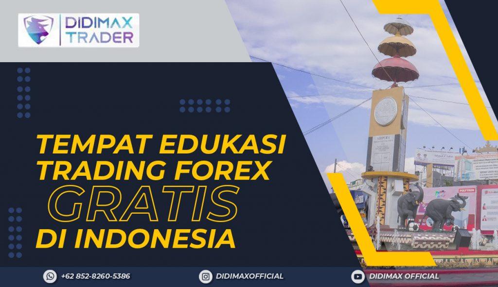 TEMPAT EDUKASI FOREX TRADING GRATIS DI KOTA BANDAR LAMPUNG INDONESIA