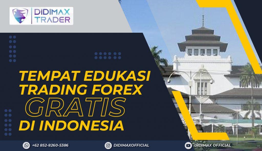 TEMPAT EDUKASI FOREX TRADING GRATIS DI KOTA BANDUNG INDONESIA
