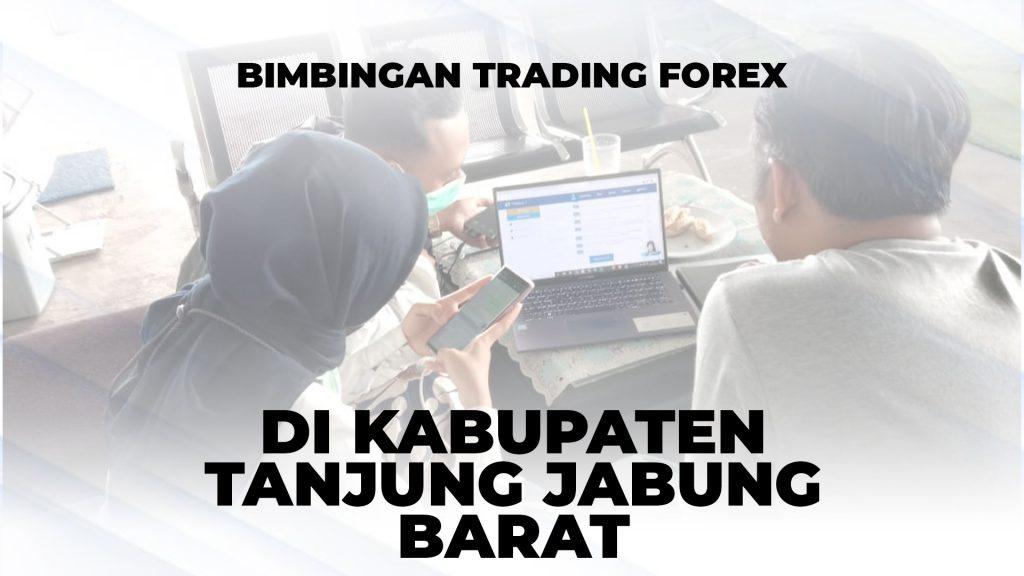 BIMBINGAN TRADING FOREX DI TANJUNG JABUNG BARAT